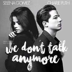 Charlie Puth - We Don't Talk Anymore ft Selena Gomez ( Daniel Mastro Ft ThuanHoang Mix ) Charlie Puth, Selena Gomez, Mp3 Song, Music Lyrics, Music Is Life, My Music, We Dont Talk Anymore, Pop Songs, Marie Gomez
