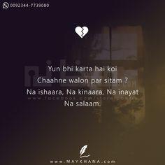 Na ishaara Na kinaara Na inayat Na tum muje jane dethe ho Na tum muje rak the ho Best Lyrics Quotes, Shyari Quotes, Lines Quotes, Epic Quotes, Inspirational Quotes, Romantic Love Quotes, Love Quotes For Him, Deep Words, True Words