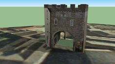 Town Gate, Chepstow, Monmouthshire - 3D Warehouse