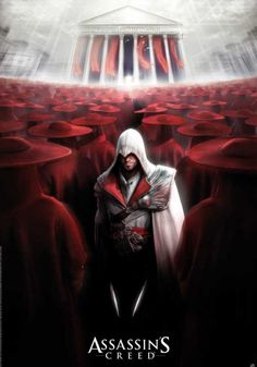 "Poster Assassin's Creed Ezio All I'm thinking about is ""Part the Red Sea. Hopefully those guards have good armor."""