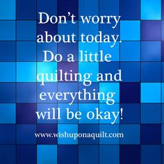 quilting quotes and sayings | Share