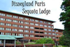 Disneyland Paris Sequoia Lodge Review - Disney Insider Tips