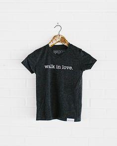 youth tee / graphic kids t-shirt / walk in love.