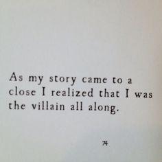 Villain all along