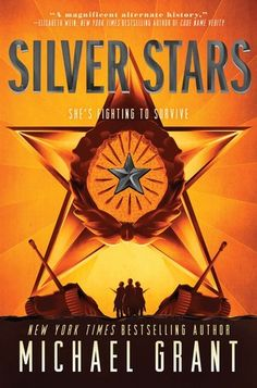 54 best new war novels images on pinterest ya books young adult silver stars by michael grant the official harper winter 2017 cover reveal list via epic reads fandeluxe Images