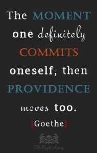 Deidre's favorite quote by Goethe.