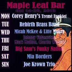 Maple Leaf Bar Oct 14-20, 2013