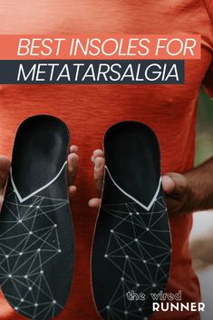 Best Insoles for Metatarsalgia in 2021 Running A Mile, Running Gear, Marathon Running, Gifts For Runners, Best Running Shoes, T Shirt And Shorts, Wide Feet, Fitness Tracker, Workout Gear