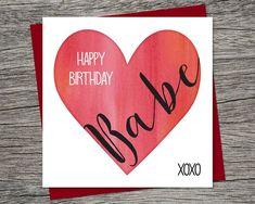 Ideas Birthday Boyfriend Card Happy For 2019 Happy Birthday Babe, Birthday Cards For Girlfriend, Birthday Wish For Husband, Cool Birthday Cards, Birthday Wishes Quotes, Girlfriend Birthday, Happy Birthday Boyfriend, Funny Birthday, Printable Cards
