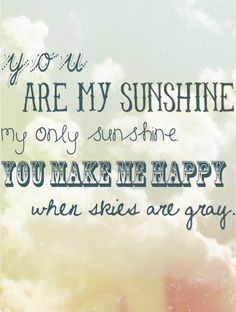 You are my sunshine print - free download
