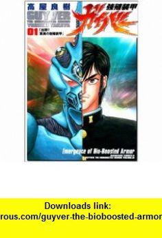 Guyver the Bioboosted Armor Vol. 1 (Kyoushoku Soukou Gaibaa) (in Japanese) (9784047132399) Yoshiki Takaya , ISBN-10: 404713239X  , ISBN-13: 978-4047132399 ,  , tutorials , pdf , ebook , torrent , downloads , rapidshare , filesonic , hotfile , megaupload , fileserve