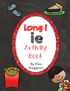No Prep Long I Vowel Team IE Hands on Cut and Paste and Other Activities Vowel Activities, Interactive Activities, Book Activities, Short Vowels, Cut And Paste, Phonics, Booklet, Letters, Writing