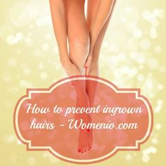Professional Guide on How to Prevent Ingrown Hairs.