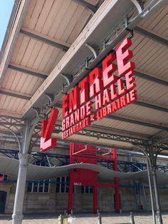 Entrance Signage  enseigne La Grande Halle, la Villette, Paris #eventprofs #graphics #custom