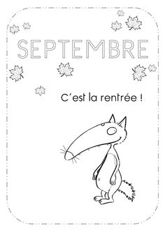 Les mois de l'année en GS avec le Loup Auzou - Des cartables et des crayons 1st Day Of School, Beginning Of The School Year, Wolf, School Organisation, Baby Journal, Help Teaching, Teaching French, Craft Activities For Kids, Kindergartens