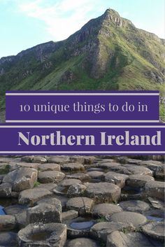 The dark years of Northern Ireland are gone! Discover what this intriguing part of the world has to offer!