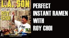 L.A. chef and owner of the beloved Kogi taco truck Roy Choi shares an instant ramen recipe from his new book, L.A. Son. Read more!