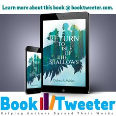 Return to Isle of the Shallows by Debra A. Self Discovery, Coming Of Age, Finding Peace, Shallow, Authors, This Book, Learning, Words, Age Of Majority