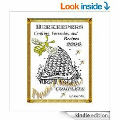 Amazon.com: The Beekeepers Digest: Recipes and Formulas eBook: Deborah Dolen: Books