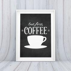 Digital Download Kitchen But First Coffee Mug by indulgemyheart