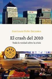 El Crash del 2010: toda la verdad sobre la crisis