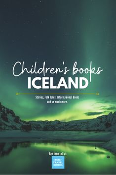 We have over 30 children's books set in Iceland listed, plus insight into the amazing book traditions of the country. Check it out now.