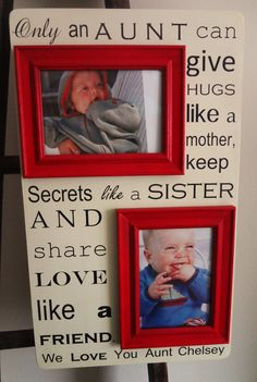 Aunt Quote  Any Color and Saying  22 x 13 Custom Picture Frame Christmas Birthday  Wedding Anniversary Quote Lyrics Vows Poem... I want this!!