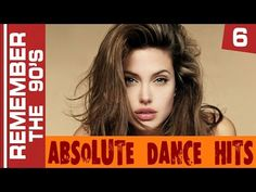 Remember The 90's - Absolute Dance Hits #6 - YouTube