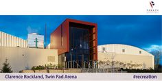 Parkin Architects Limited | Clarence Rockland, Twin Pad Arena #architecture #recreation #design