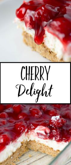 Cherry Delight Recipe- a yummy graham cracker crust with a middle layer of homemade whipped filling, all topped with a delicious layer of cherries!