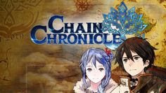 Chain Chronicle Triche Astuce Pirater