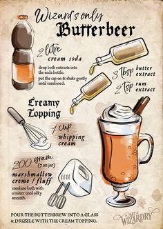 Butterbeer - inspired by the Harry Potter book series .Butterbier - inspired by the Harry Potter book series Harry Potter Party Ideas Harry Potter Cookbook, Harry Potter Food, Images Harry Potter, Harry Potter Spells, Harry Potter Theme, Harry Potter Recipes, Harry Potter Cocktails, Harry Potter Butterbeer, Harry Potter Desserts