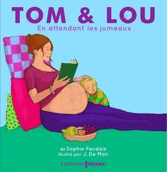 En attendant les jumeaux  de Sophie Faudais, illustré par J. De Man  Prisma dans la collection Tom et Lou