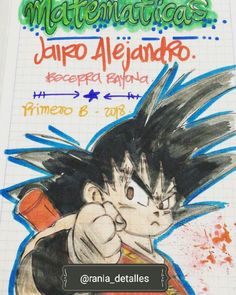#marcamostuscuadernos #diseñospersonalizados - rania_detalles Decorate Notebook, Biro, My Notebook, Goku, Caligraphy, Funny Images, Dragon Ball, Back To School, Avengers