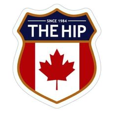 The Tragically Hip...