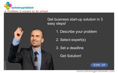 ‪#‎solvemyproblemm‬ has some of the best ‪#‎Business‬ start up ‪#‎expert‬. Describe your ‪#‎problem‬ today and get ‪#‎solution‬. ‪#‎signup‬ today!