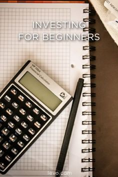 Educate yourself: Investment tips for beginners www.levo.com