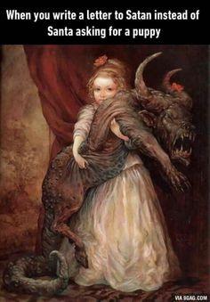Satan sends a puppie...