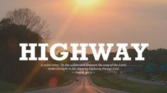 HIGHWAY - CHRISTIAN WALLPAPER