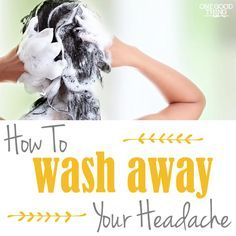 How to wash away your headache with essential oils!