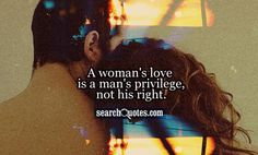 treat a girl right quotes - Google Search