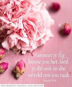 Afrikaanse Inspirasie Good Thoughts, Positive Thoughts, Woman Quotes, Life Quotes, Afrikaanse Quotes, Inspirational Qoutes, Love Me Quotes, Printable Quotes, Note To Self