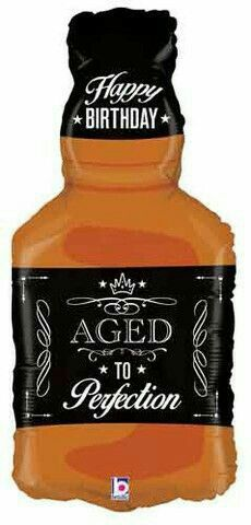 Happy Birthday  Aged to perfection ~   Whiskey bottle