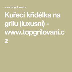 Kuřecí křidélka na grilu (luxusní) - www.topgrilovani.cz