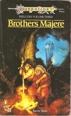 Brothers Majere. by Kevin Stein. Dragon Lance Preludes. Volume Three.