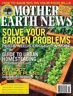MOTHER EARTH NEWS - magazine available through KCKPL Zinio digital magazine account.