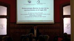 BIOTECNOLOGÍA MARINA: LA MAR DE LAS OPORTUNIDADES EN EL SIGLO XXI. Charla divulgativa ofrecida por Juan Luis Gómez Pinchetti en Gabinete Literario de Las Palmas de Gran Canaria, [Centro UNESCO de Gran Canaria] el 15 de marzo de 2015. Más información en: http://bibwp.ulpgc.es/carlosbas/2015/04/13/biotecnologia-marina-la-mar-de-las-oportunidades-en-el-siglo-xxi/