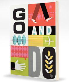 Go And Do - helpink print by Brad Woodard
