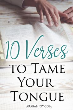 Are you looking for verses to help bring grace to your speech? This is a great time to read and learn these 10 verses to tame your tongue.