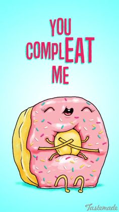 Idk Corny Puns Cheesy Puns Food Quotes Donut Quotes Funny Quotes